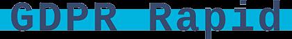 GDPR Rapid - Implementare fără dureri de cap